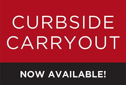 Curbside Carryout now available!